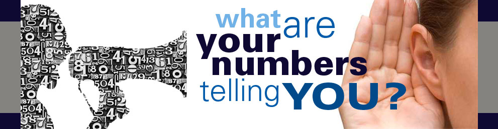 What are your numbers telling you about your business?